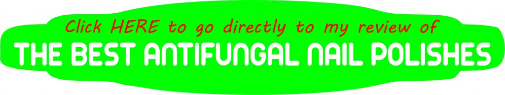 CALL TO ACTION FOR MY REVIEW OF ANTIFUNGAL NAIL POLISHES