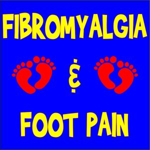 PICTURE OF WORDS FIBROMYALGIA AND FOOT PAIN